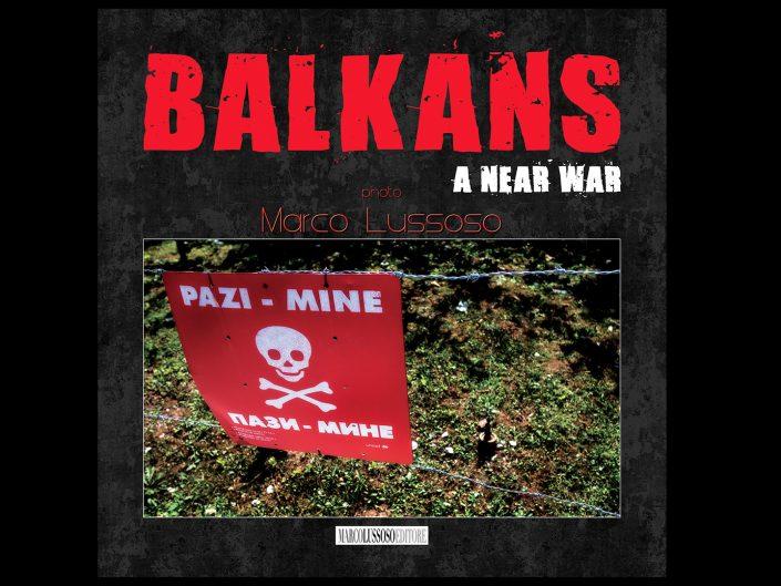 Balkans - A near war